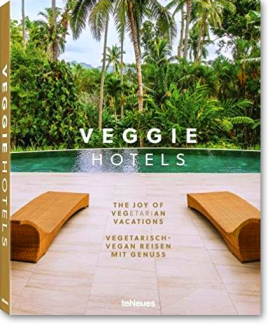 Veggie Hotels -  The joy of vegetarian vacations